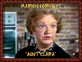 Marion Lorne as Aunt Clara
